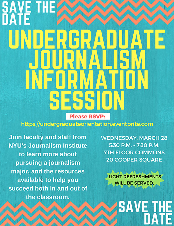 Undergraduate Journalism Information Session - Event Poster 2018