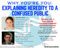 Event Poster: Why You're You: Explaining Heredity to a Confused Public