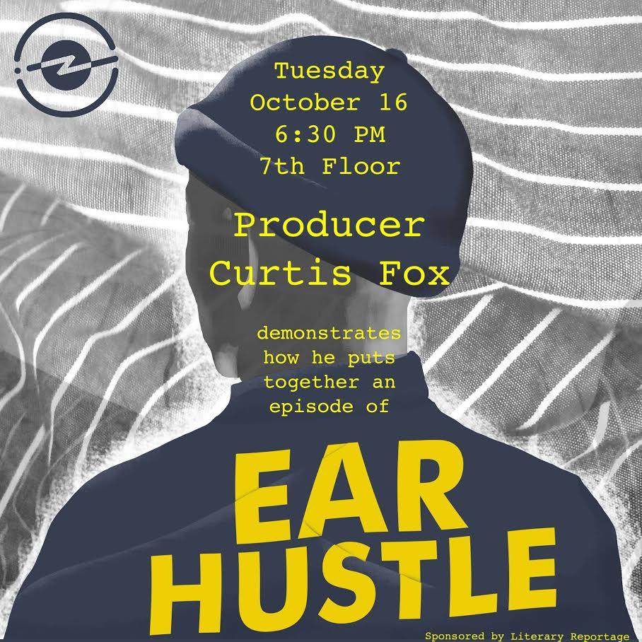 Ear Hustle - Event Poster 2018