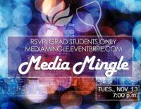 Media Mingle 2018 - November 13, 7:00pm - Event Poster