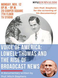 Event Poster - 2018 Fall - Voice of America: Lowell Thomas and the Rise of Broadcast News - Nov 12