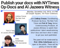 Event Poster - 2018 Fall - Dec 3 2018 - Publish your docs with NYTimes Op-Docs and Al Jazeera Witness