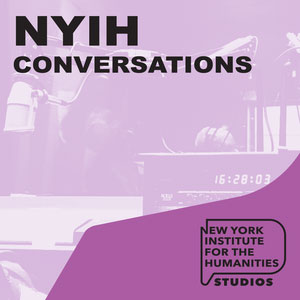 NYIH Podcast: Conversations