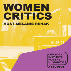 NYIH Podcast: Women Critics
