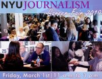 Event Poster - 2019 Fall - Mar 1, 11:00am - 3:00pm - NYU Journalism Career Fair