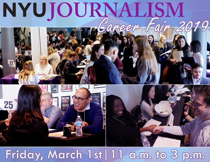 Event Poster - 2019 Fall - Mar 1, 11:00am - 3:00pm - NYU Journalism Career Fair
