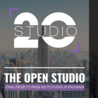 Studio 20 Open Studio Night: Final Projects from NYU's Studio 20 Program
