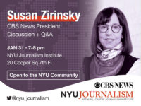 Event Poster - 2019 Spring - Jan 31 7-8pm. Susan Zirinsky Discussion - Read More on Event Page