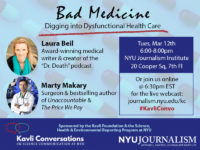 Event Poster - Mar 12 2019 6-8pm - Bad Medicine: Digging into Dysfunctional Health Care (Read details on webpage)