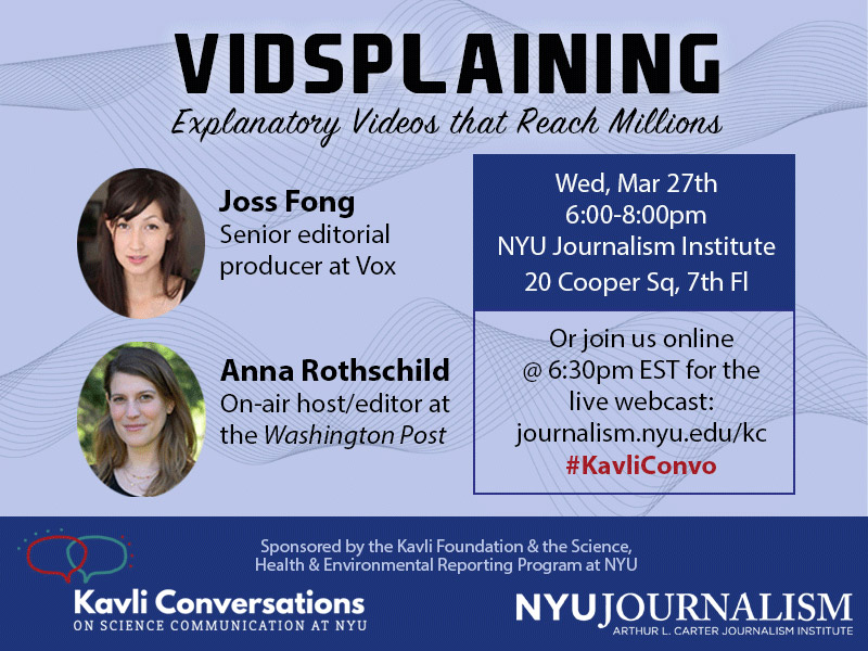 Event Poster - 27 March 2019, 6-8pm - Vidsplaining: Explanatory Videos that Reach Millions (Read details on webpage)