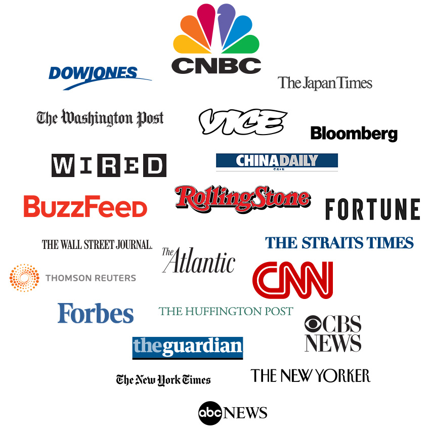 Logo Cloud: ABC News, The Atlantic, BuzzFeed, CBS News, CNBC, CNN, The Guardian, The New York Times, Reuters, Rolling Stone, The Wall Street Journal, VICE, Huffington Post, Washington Post, The New Yorker, Fortune, Forbes, China Daily, Singapore Straits Times, Bloomberg, Dow Jones, Wired