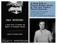 Say Nothing: A Book Talk w/ Patrick Radden Keefe & The New Yorker's Daniel Zalewski