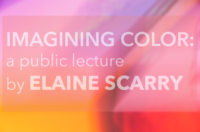 Imagining Color: A Public Lecture by Elaine Scarry