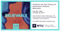 Celebrate the First Season of Narratively's Podcast, Believable