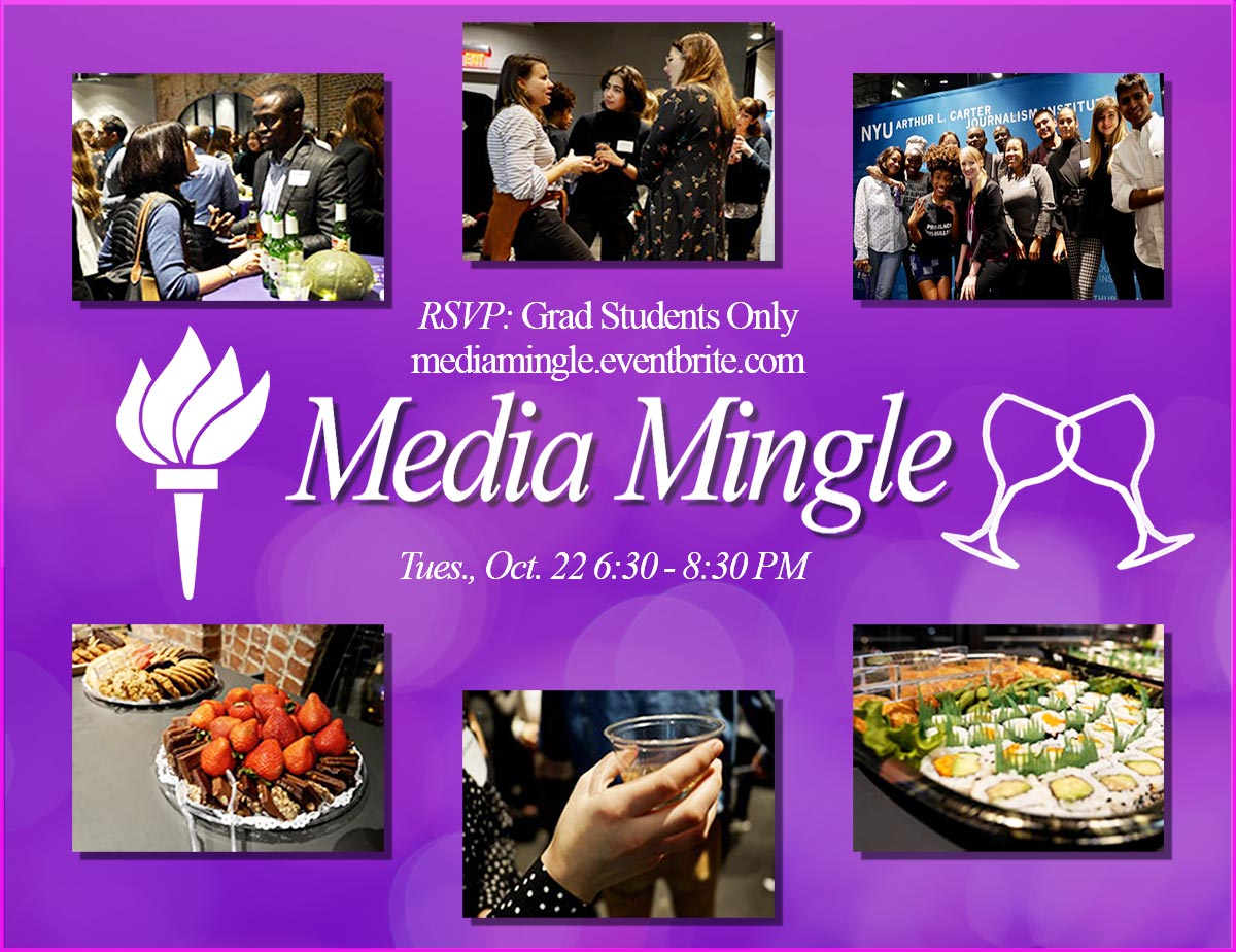 Media Mingle - Tuesday, October 22 6:30 - 8:30pm RSVP Grad Students Only - Event Poster (Read more on webpage)