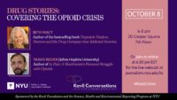Drug Stories: Covering the Opioid Crisis - Event Poster (Details on web page)