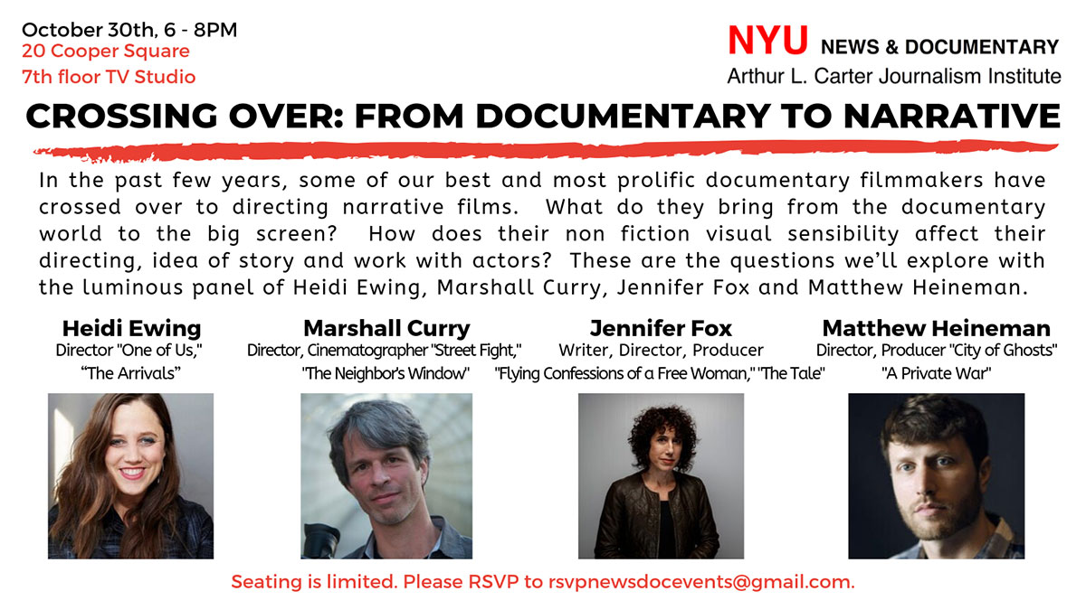 Master Class - Crossing Over: From Documentary to Narrative - October 30th, 2019 (Read web page for details)