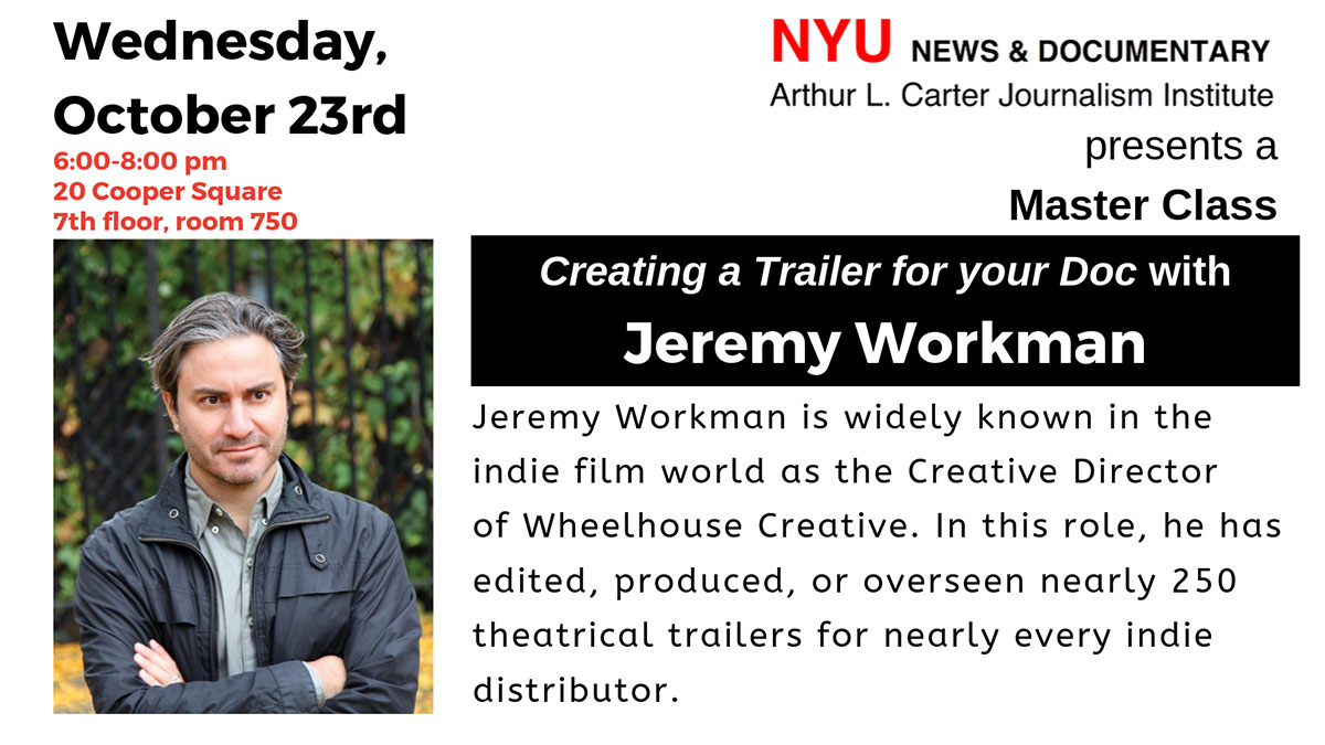 Master Class with Jeremy Workman - October 23rd, 2019 (Read web page for details)