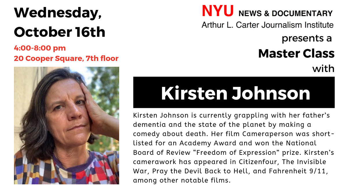 Master Class with Kirsten Johnson - October 16th, 2019 (Read web page for details)