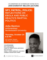 Spy, Patrol, Police: Reflections on Ebola and Public Health's Martial Politics - Event Poster