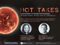 Event Poster - Hot Takes: A Conversation on Climate Communication - Apr 21, 2020 6:30-8:30pm - See event page for details