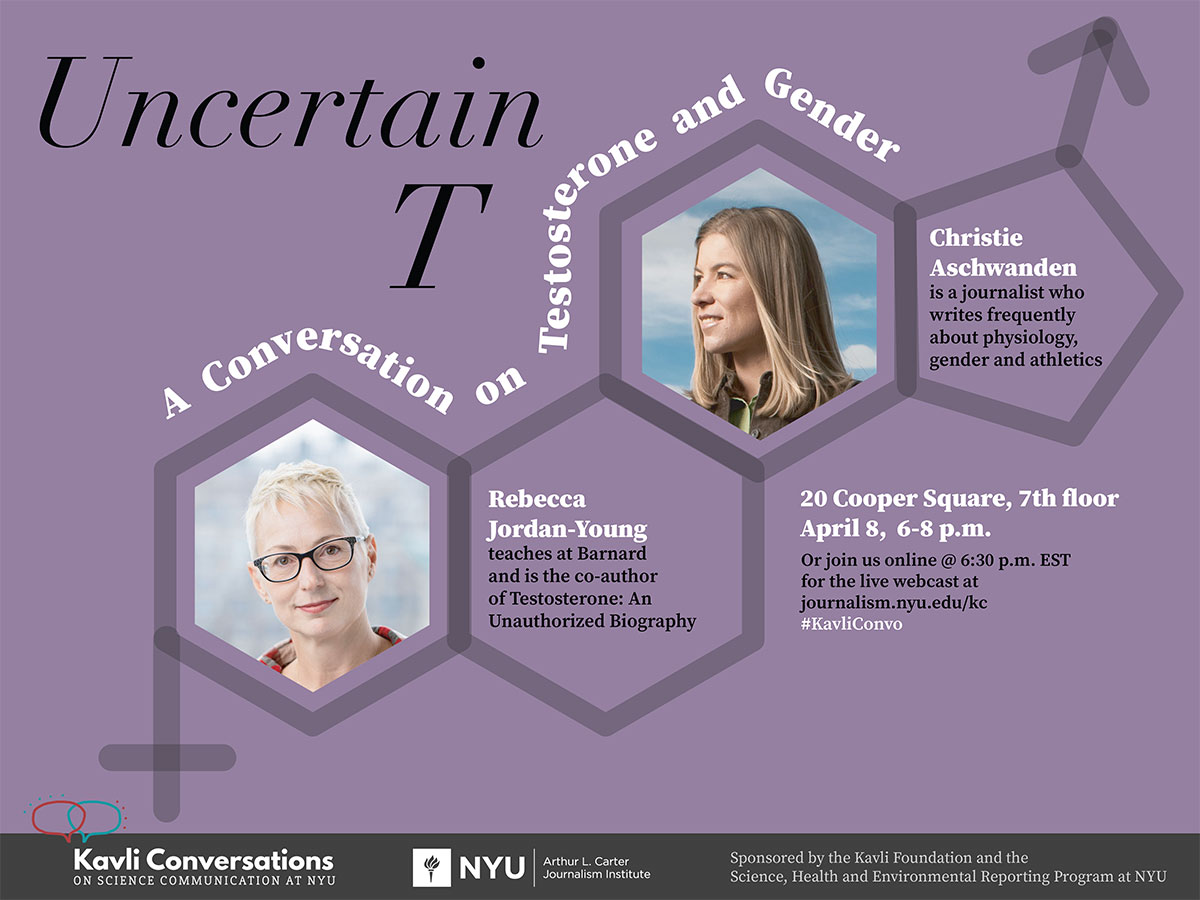 Event Poster - Uncertain T: A Conversation on Testosterone and Gender - Apr 8, 2020 6:00-8:00pm - See event page for details