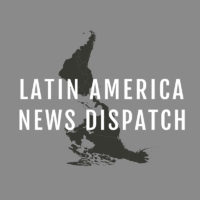 Latin America News Dispatch