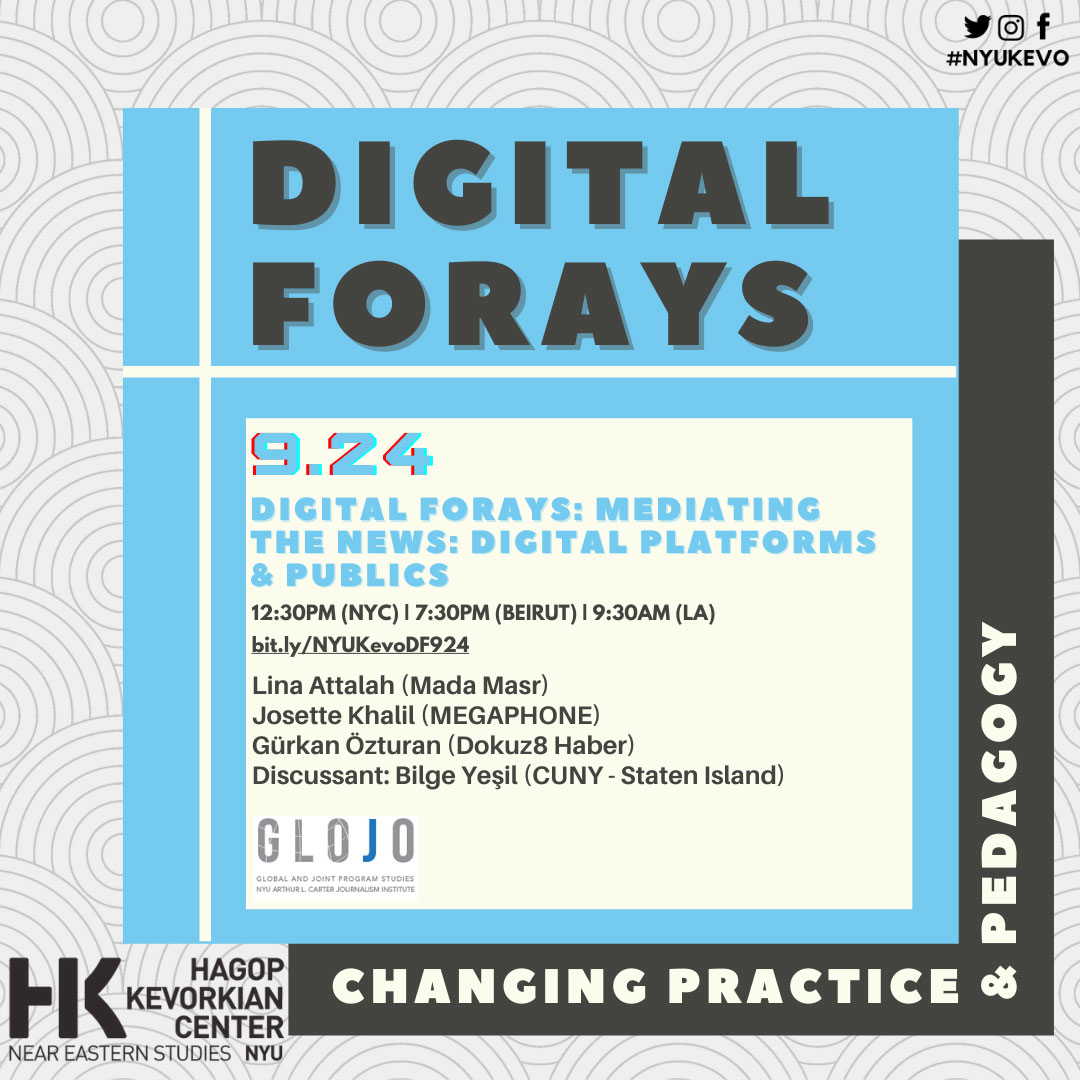 Event Poster - 2020 Fall - DIGITAL FORAYS: Mediating the News: Digital Platforms & Publics - See event page for details