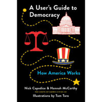 Book - A User's Guide to Democracy: How America Works