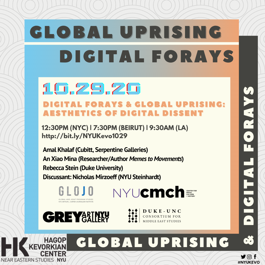 Event Poster - 2020 Fall 29 Oct - Digital Forays and Global Uprising: Aesthetics of Digital Dissent - See event page for details