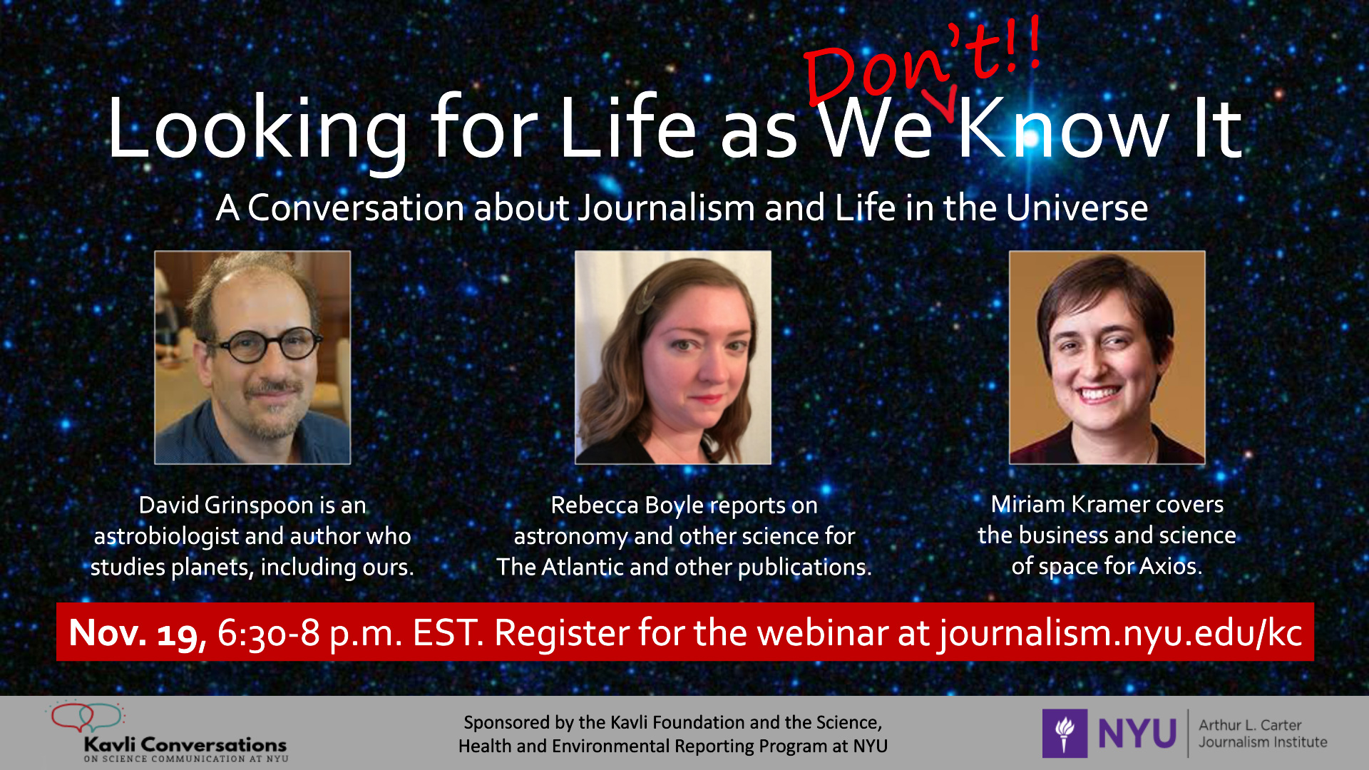 Event Poster - 2020 Fall - Looking for Life as We Don't Know It: A Conversation about Journalism and Life in the Universe - Nov 19, 2020 - See event page for details