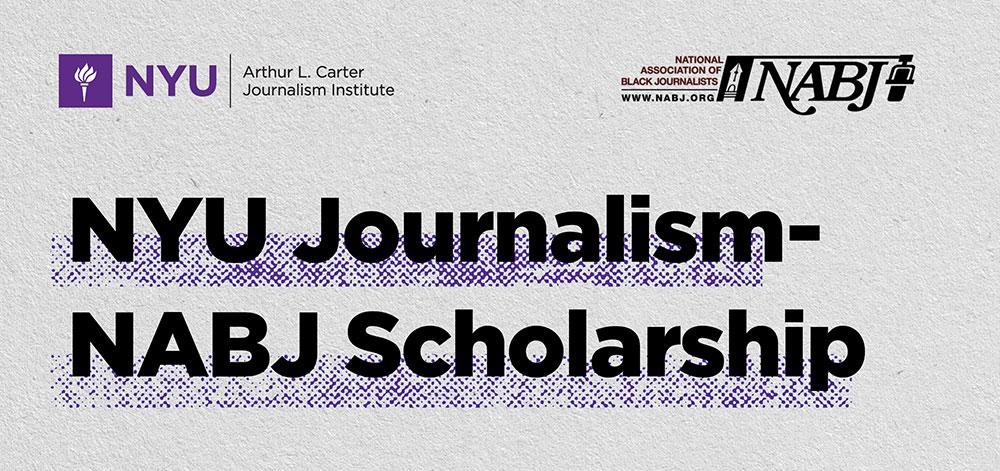 NYU Journalism-NABJ Scholarship