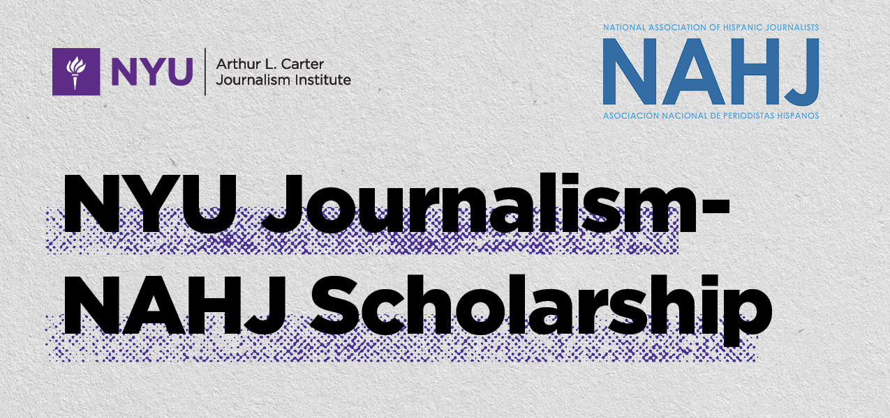 NYU Journalism-NAHJ Scholarship