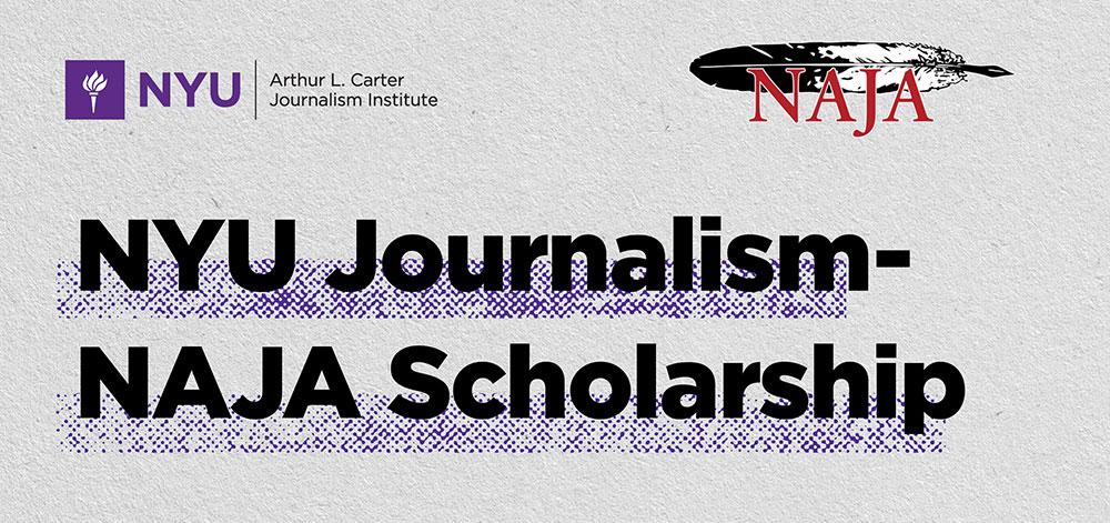 NYU Journalism-NAJA Scholarship