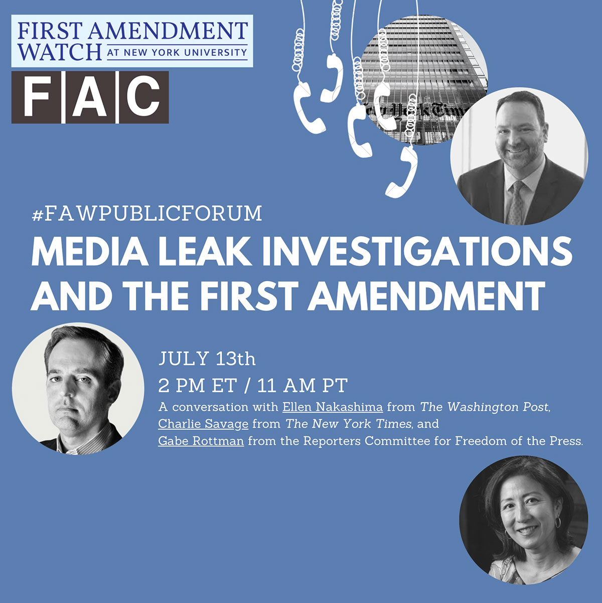 Media Leak Investigations and the First Amendment - Event Poster 2021 Fall - July 13 2pm ET - See event page for details