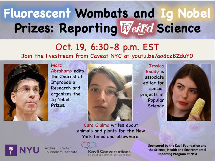 Event Poster - Fluorescent Wombats and Ig Nobel Prizes: Reporting Weird Science - 2021 Fall - Oct 19, 6:30-8 ET - Visit event page for details