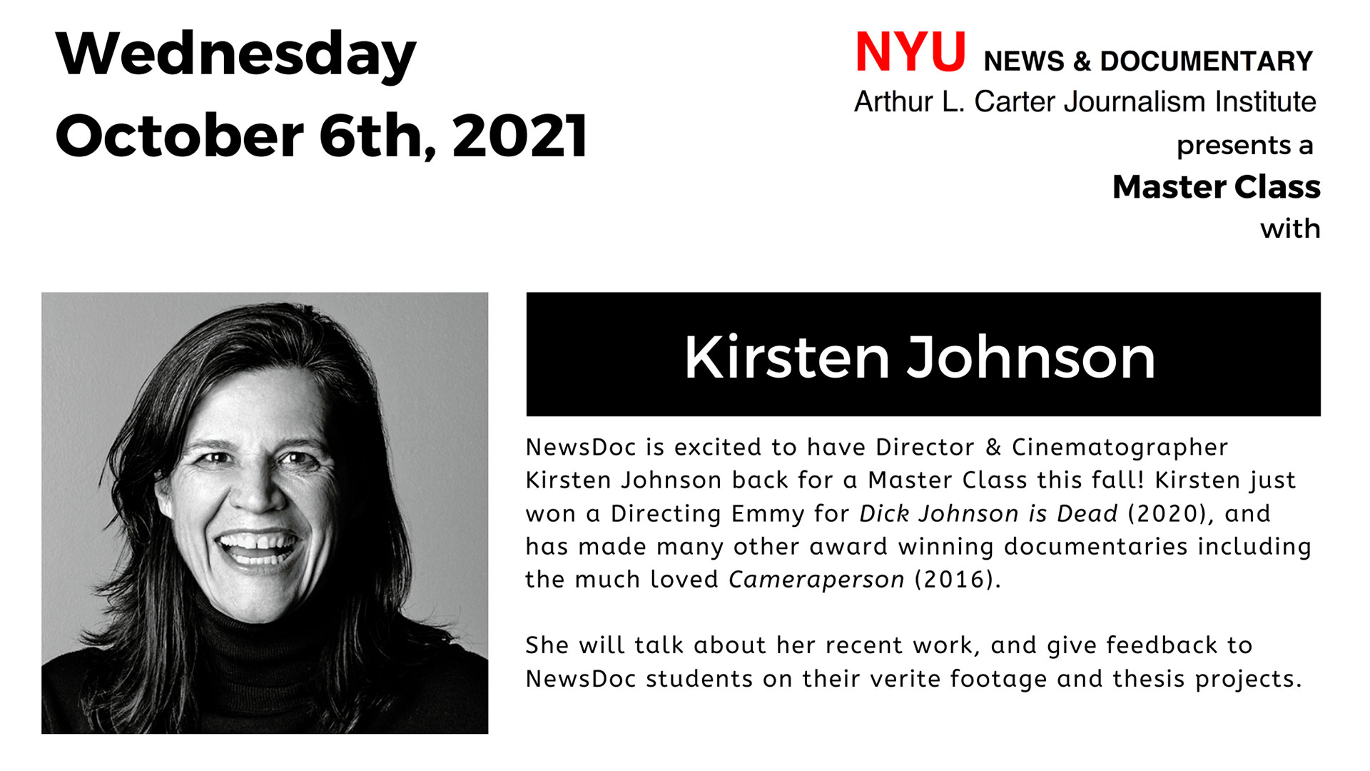 Master Class: Master Class: Kirsten Johnson (Read post for more information)