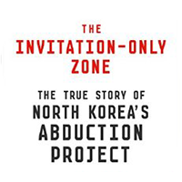 Robert s boynton nyu journalism the invitation only zone the true story of north koreas abduction project stopboris Image collections