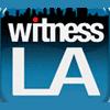 Witness LA