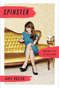 Spinster: A Life of One's Own Book Cover
