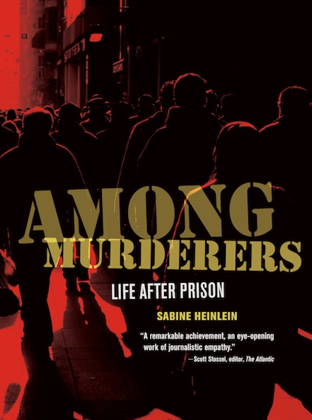 Among Murderers - Life After Prison