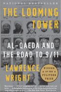 The Looming Tower: Al-Qaeda and the Road to 9/11, 2006