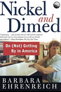 Nickel and Dimed: On (Not) Getting By in America, 2001.